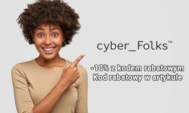 Kod rabatowy Cyber Folks – 10% dla każdego czytelnika