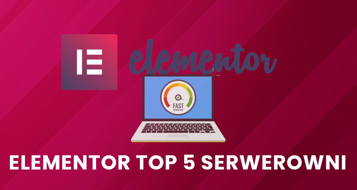 Jaki hosting wybrać dla Elementora?